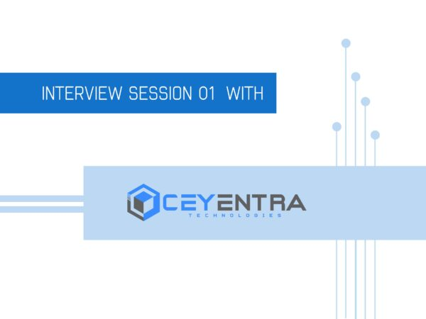 Interview session of Ceyentra Technologies successfully concluded.