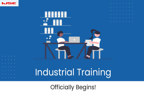 Industrial Training Officially Begins!