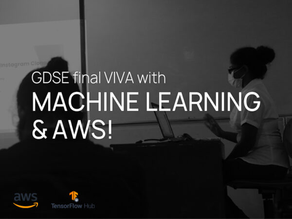 GDSE final VIVA with MACHINE LEARNING & AWS!